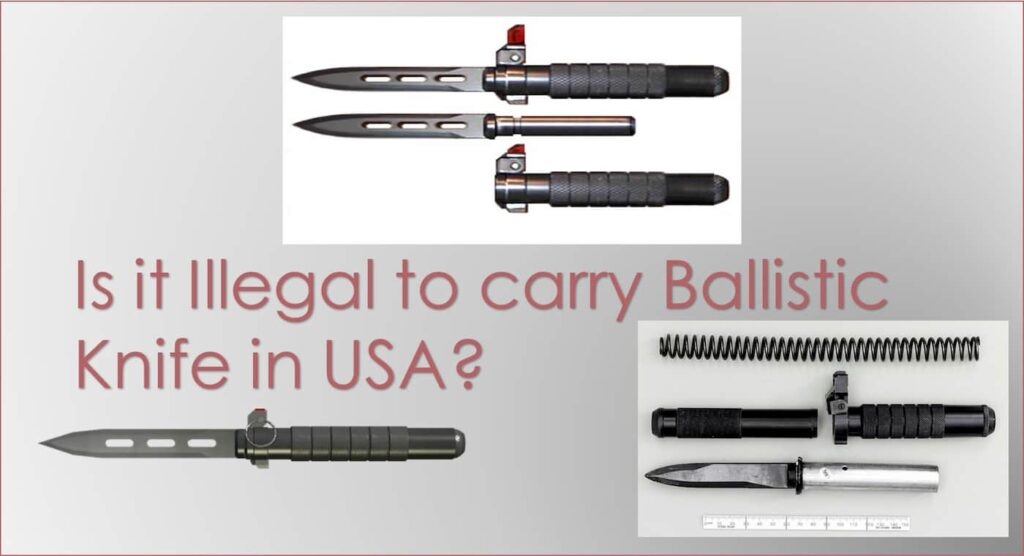 what is ballistic knife - is a ballistic knife legal